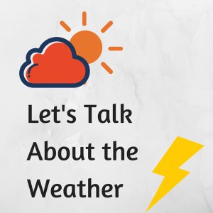 Let's Talk About the Weather (1)